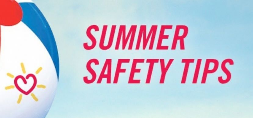 Safety tips for parents and children during the summer months